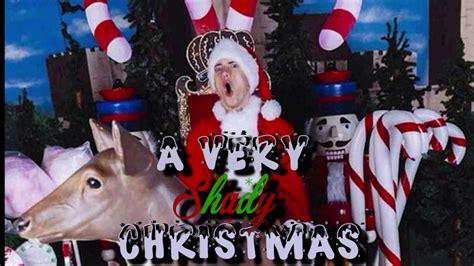 eminem christmas a very shady christmas eminem christmas special shade 45