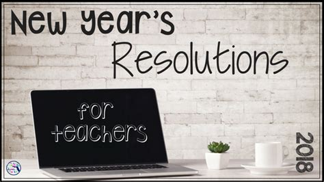 new year resolution for teachers teaching in the of florida