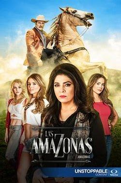 las amazonas (mexican tv series) wikipedia