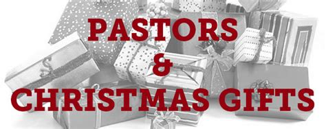 pastors and christmas gifts thomrainer com
