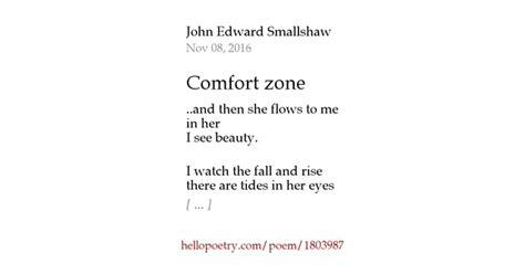 comfort zone poem comfort zone by john edward smallshaw hello poetry