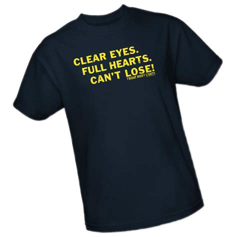 friday night lights apparel friday night lights clear eyes full hearts can t lose