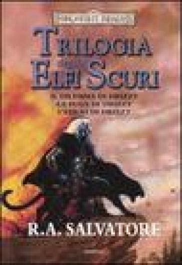 libro drizzt 013 forgotten realms il dilemma di drizzt la fuga di drizzt l esilio di drizzt trilogia degli elfi oscuri trilogia