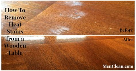 how to get stains out of wood table how to remove heat stains from a wooden table menclean com