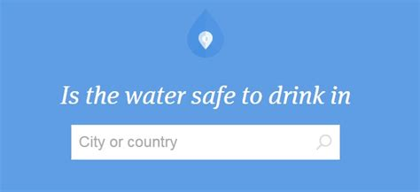 Will Only Water And Tea Be A Safe Detox by Check If Tap Water Is Safe To Drink In A Country