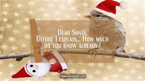 dear santa   explain       hoopoequotes