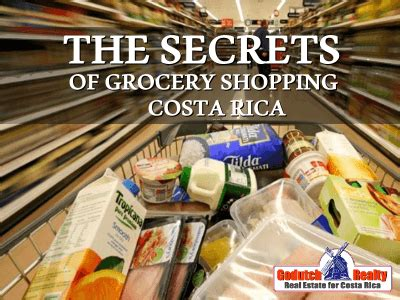 the secrets of costa rica grocery shopping