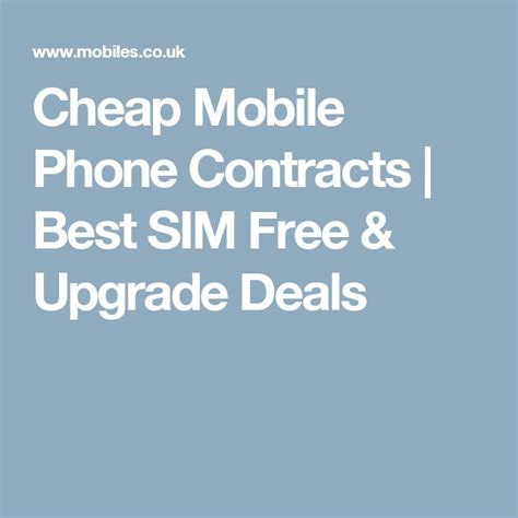 best mobile phone contract best 25 mobile phone contracts ideas on