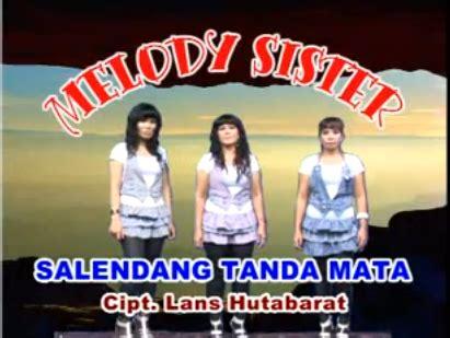 despacito batak salendang tanda mata melody sister kumpulan lirik lagu
