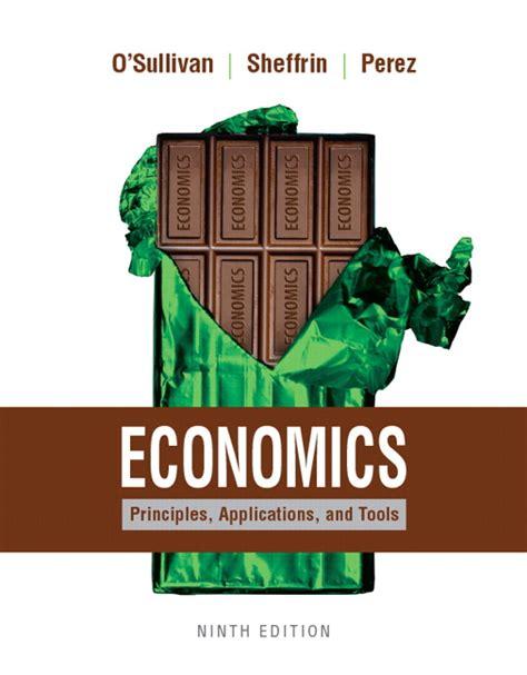 o sullivan sheffrin perez economics principles applications and tools student value