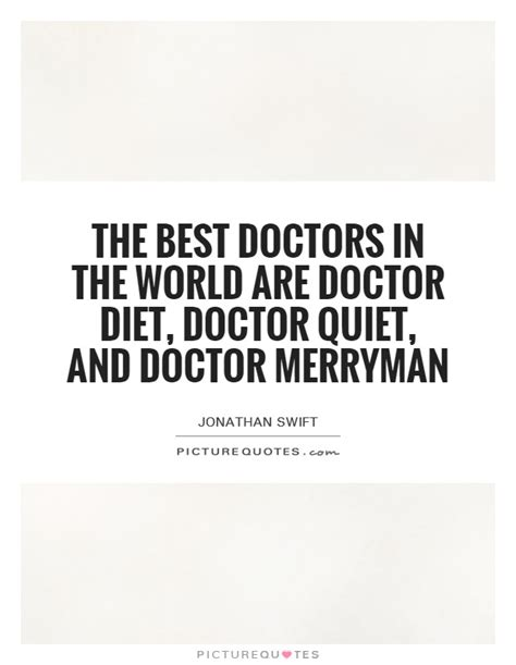 best for doctors doctor quotes doctor sayings doctor picture quotes