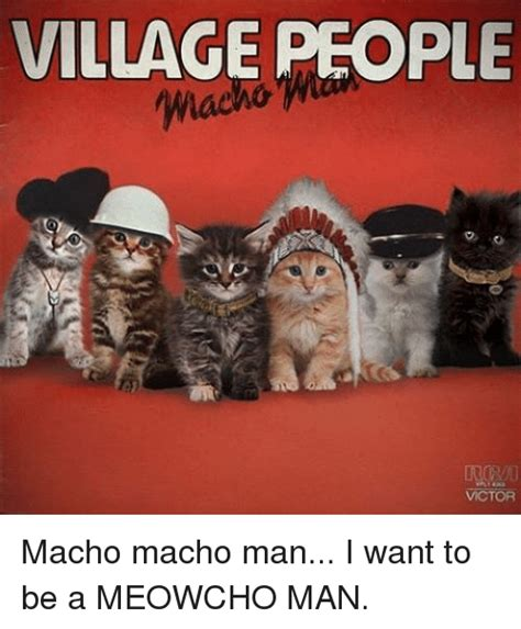 Macho Man Memes - 25 best memes about village people village people memes