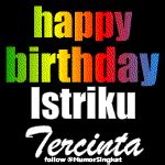 happy birthday istriku tercinta animasi kata