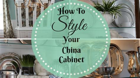 china cabinet decorating ideas home decor how to style a china cabinet youtube