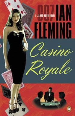 libro james bond casino royale casino royale ian flemming the first james bond novel is a great read he plays baccarat