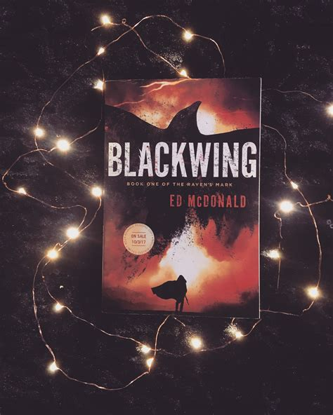 libro blackwing the ravens mark blackwing ravens mark 1 by ed mcdonald meltotheany