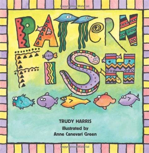 reading pattern books kindergarten pattern fish by trudy harris connecting math to