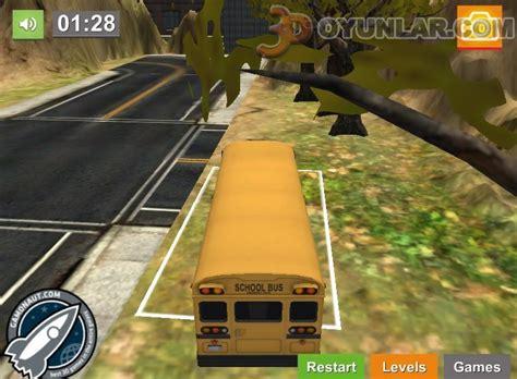 okul otobs oyunu 3d oyunlar 3d otob 252 s park etme 3d oyunlar 3d oyunlar