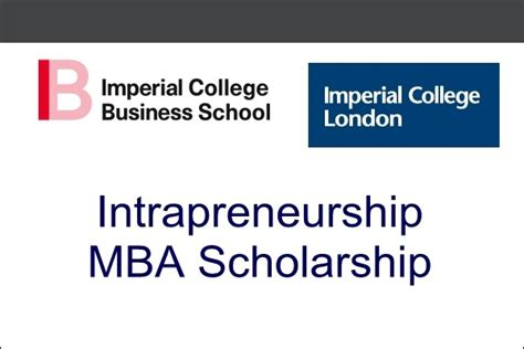 Scholarships For Mba Abroad by Imperial College Uk Intrapreneurship Mba Scholarship 2018
