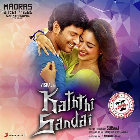 download mp3 album muhasabatul qolbi kaththi sandai tamil mp3 songs free download vstarmusiq