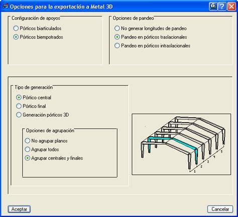 Home Software generador de p 243 rticos exportaci 243 n a metal 3d