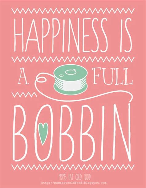 printable quotes about happiness moms eat cold food free sewing happiness printable