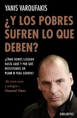 libro and the weak suffer economa sin corbata conversaciones con mi hija varoufakis yanis libro en papel 9788408141914