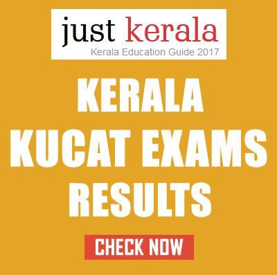 Kerala Mba Results by Kucat 2017 Kerala Results Kerala Kucat