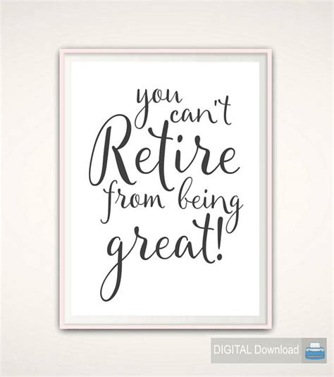 printable retirement quotes retirement gift for man retirement printable retirement