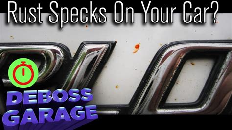 orange rust specks   car youtube