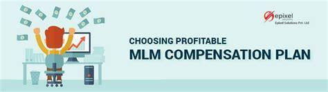 best mlm compensation plan choosing profitable mlm compensation plan epixel mlm