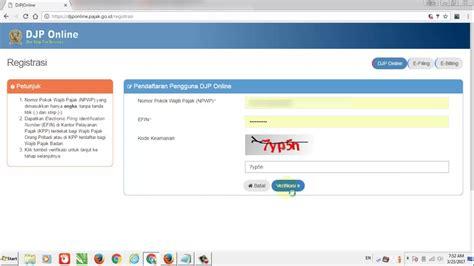 tutorial djp online tutorial e filing 2017 quot cara registrasi djp online