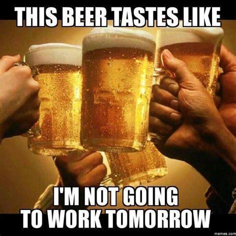 beer tastes  meme beer beer humor beer tasting