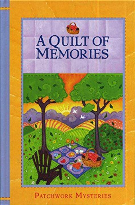 Guideposts Patchwork Mysteries - quilt memories and book on