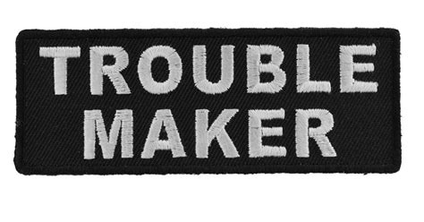 trouble maker patch patches thecheapplace