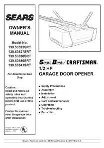Garage Door Opener Parts Near Me Sears Garage Door Opener 139 53636srt User Guide