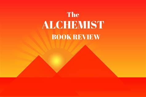 book review on alchemist review of the alchemist book best