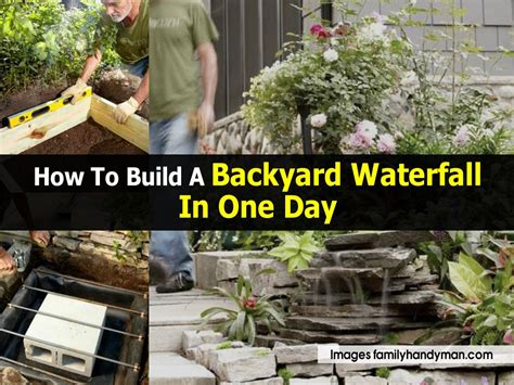 how to make a backyard waterfall how to build a backyard waterfall in one day