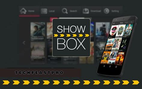 showbox for android phone showbox for android showbox for pc techfeastpro