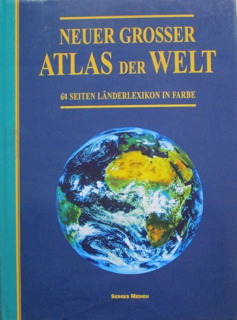 neuer grosser atlas der welt b 252 cher gebraucht