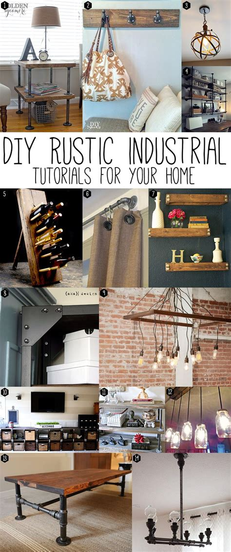 Rustic Industrial Home Decor Diy Rustic Industrial Projects This Post Has Some Great Tutorials For Furnishings And Home