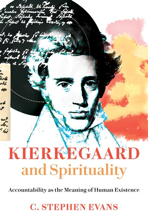 Kierkegaard And Spirituality C Stephen Evans Eerdmans