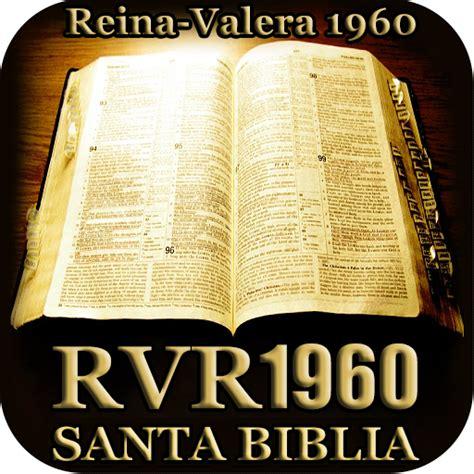 descargar libro santa biblia rv 1960 reina valera 1960 biblia 1 0 apk version 1 0 apk plus