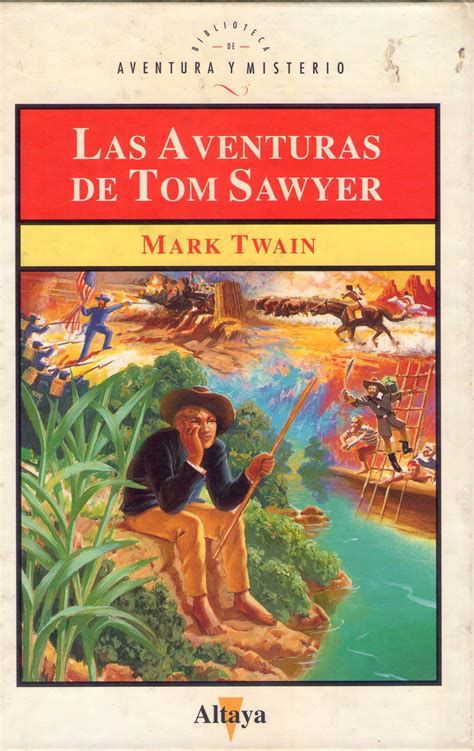 la aventura de las aventuras de tom sawyer mark twain la bit 225 cora de ithil