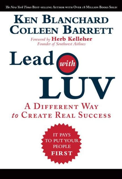 libro raving fans a lead with luv a different way to create real success by ken blanchard colleen barrett