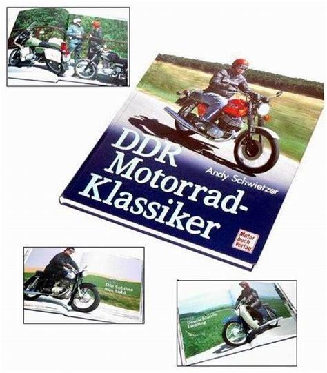 Mz Motorrad Buch by Buch Quot Ddr Motorrad Klassiker Quot 183 Zweirad Schubert