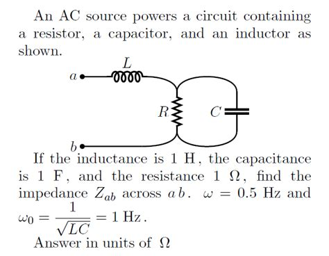 resistance of capacitor and inductor an ac source powers a circuit containing a resisto chegg