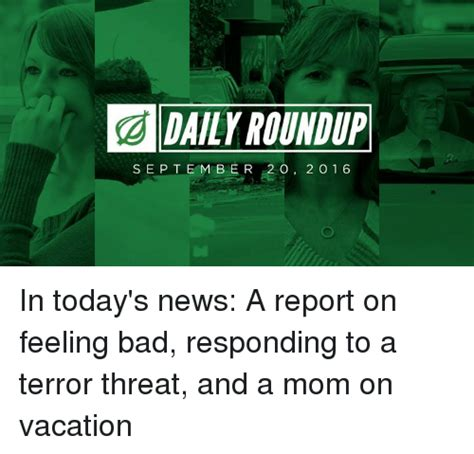 Daily Roundup by Daily Roundup September 2 O 16 In Today S News A Report On