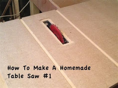 How To Make Handmade - how to make a table saw 1