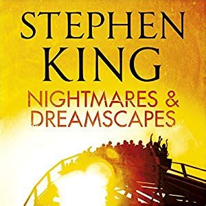 nightmares and dreamscapes nightmares and dreamscapes audiobook stephen king audible co uk